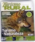 Viajando con lobos en la sierra de la culebra, en un nuevo número de Turismo Rural