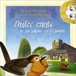 Dulce canto de un pájaro en el jardín, un libro cuento de Tundra, para los pequeños aventureros