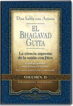 EL BHAGAVAD GUITA: Dios habla con Arjuna