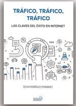 Tráfico, tráfico, tráfico