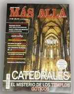 El misterio de los templos góticos, en Más Allá de la Ciencia
