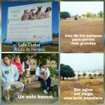 Para los que tenemos perros solo tenemos obligaciones, en la calle Ciudad de Alcalá de Henares tenemos uno de los parques de perros más grande, pero parece un solar, carecemos de lo más básico, un grifo y solo tenemos un banco y una papelera, el riego cortado y todo seco, ahora con las cuatro gotas que han caído es un barrizal. Nuestras mascotas generan puestos de trabajo que tanto necesitan nuestra ciudad, Clínicas Veterinaria, Peluquerías, Farmacia, Accesorios y comida, Adiestradores, Residencias caninas y Seguros. Señores ¿no merecemos un poco de atención? No se trata de comprar si no de distribuir mejor los recursos.