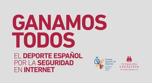 'El deporte español, por la seguridad en internet. Ganamos todos', es el lema de la campaña lanzada por el CSD y la Fundación Legálitas.