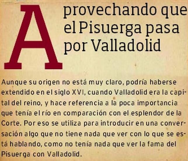 Aprovechando Que El Refranero Pasa Por Valladolid El Día De Valladolid