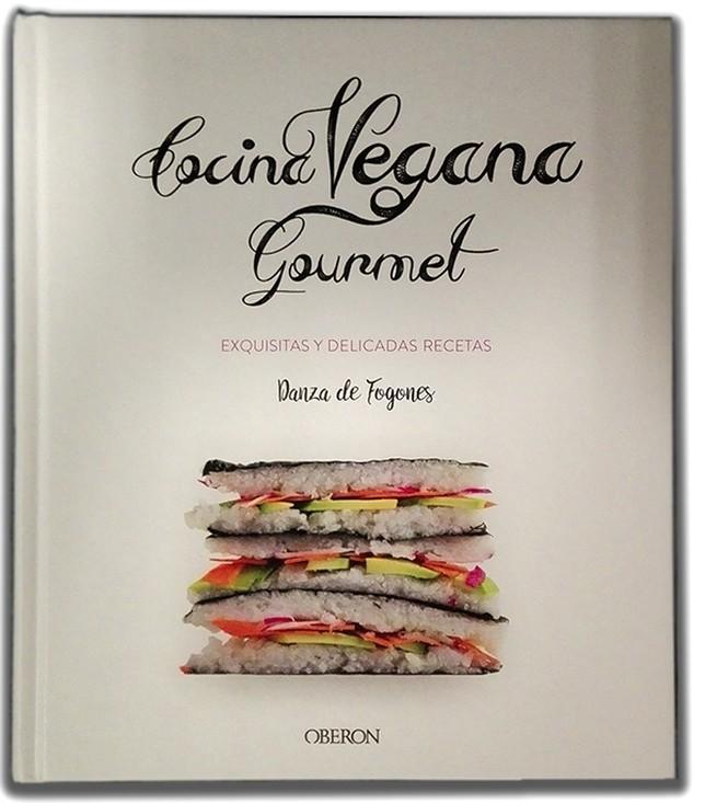 Portada del libro Cocina Vegana Gourmet