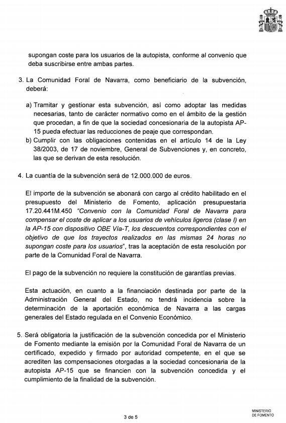 La gratuidad de la AP15 se firmó hace ya 13 días