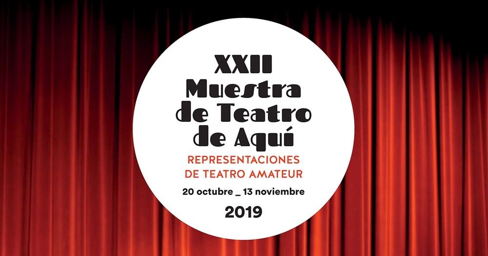 La XXII Muestra Teatro de Aquí llega a su fin con dos obras
