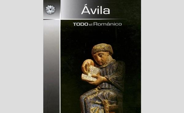'Todo el románico' de Ávila se reúne en una guía