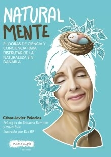 César Javier Palacios presenta 'Natural mente'