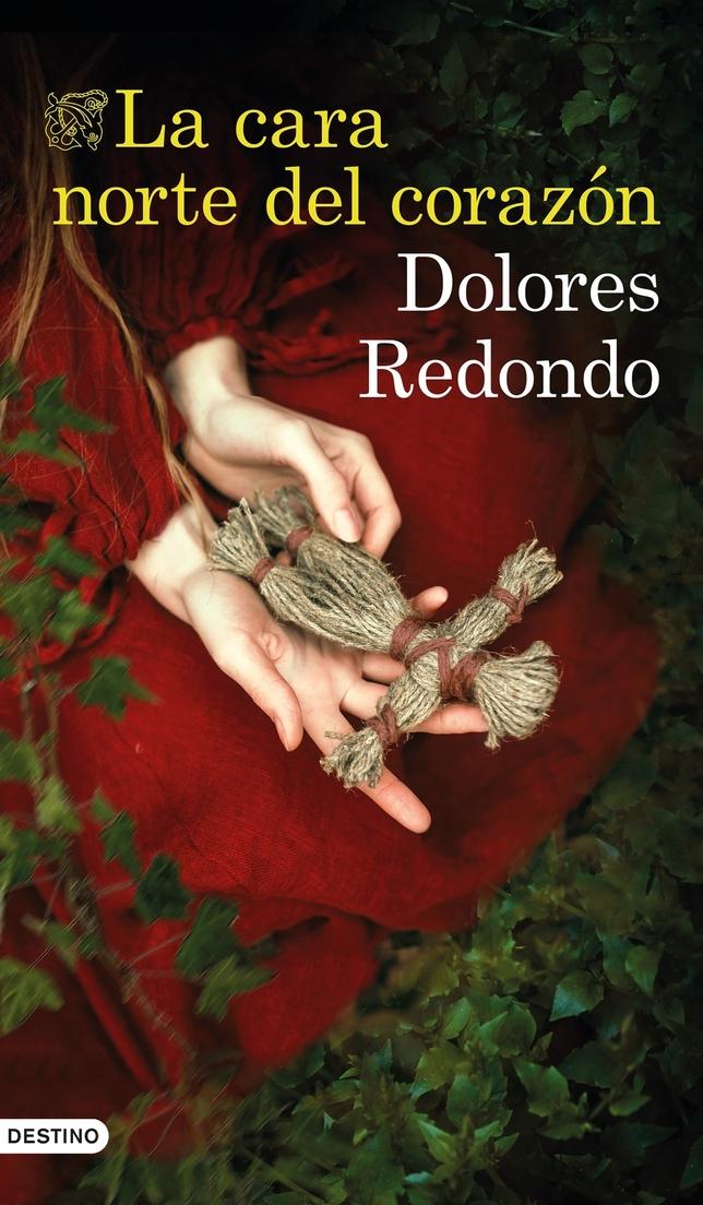 'La cara norte del corazón', nueva novela de Dolores Redondo
