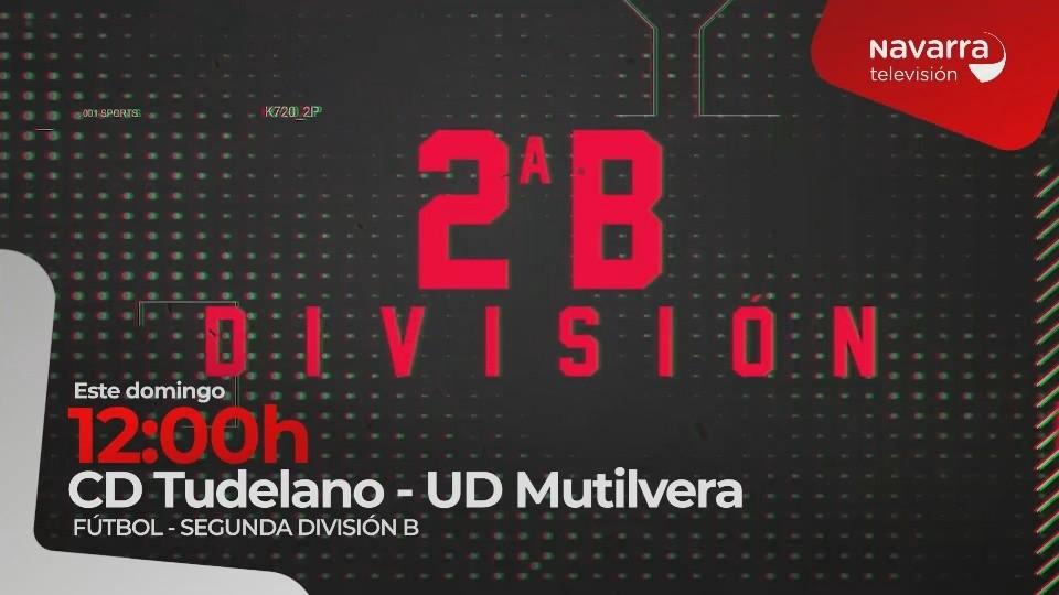 Tudelano- Mutilvera, en directo en Navarra Televisión
