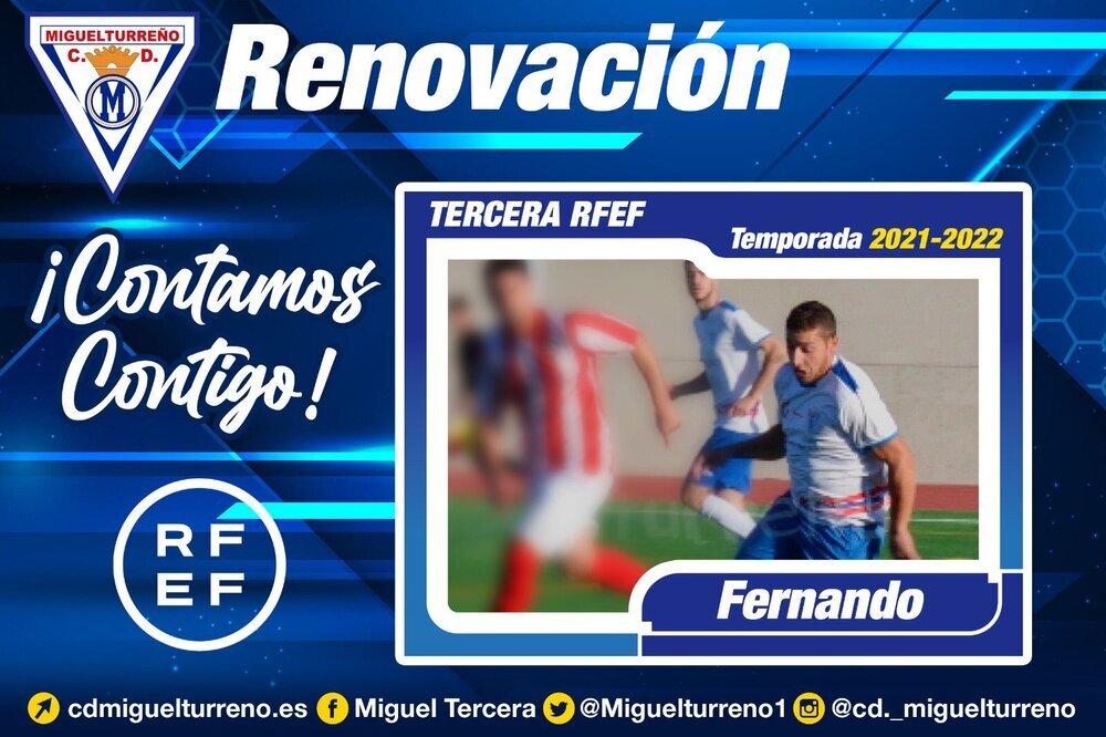 Anuncio de la renovación de Fernando por el Miguelturreño.