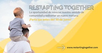 'Restarting together', un impulso tras la COVID-19