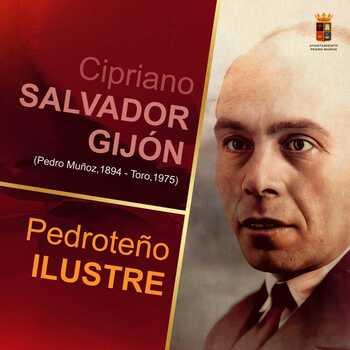Domingo Cipriano Salvador Gijón, Pedroteño ilustre